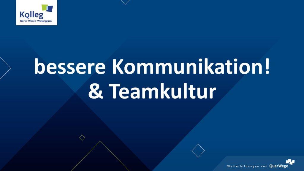 Bessere Kommunikation! & Teamkultur